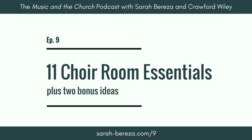 Ep. 9: 11 Essentials for a Choir Rehearsal Space