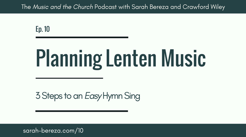 Ep. 10: Music in Lent